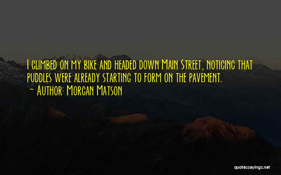 Morgan Matson Quotes 2105853