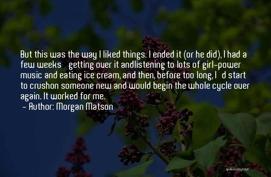 Morgan Matson Quotes 213434