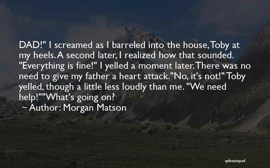 Morgan Matson Quotes 2210864