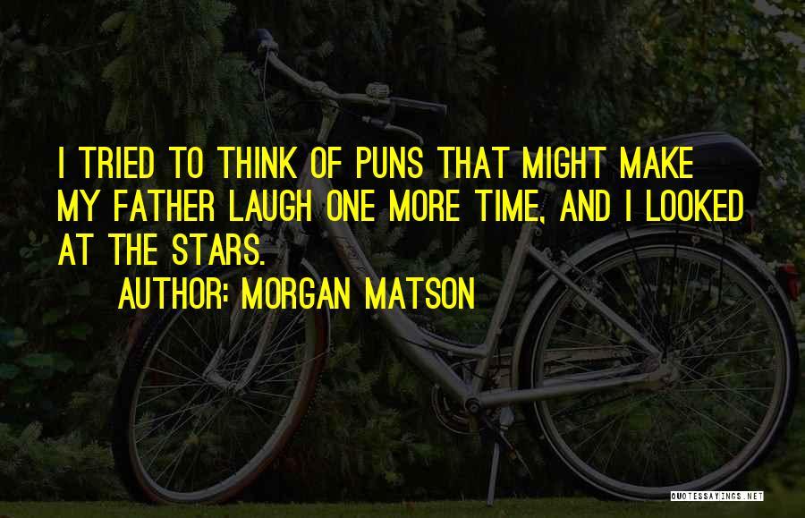 Morgan Matson Quotes 421939