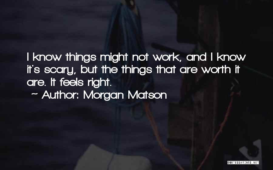 Morgan Matson Quotes 457530