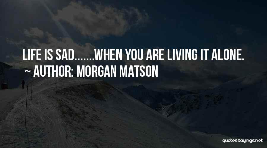 Morgan Matson Quotes 473530