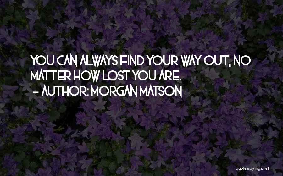 Morgan Matson Quotes 567724