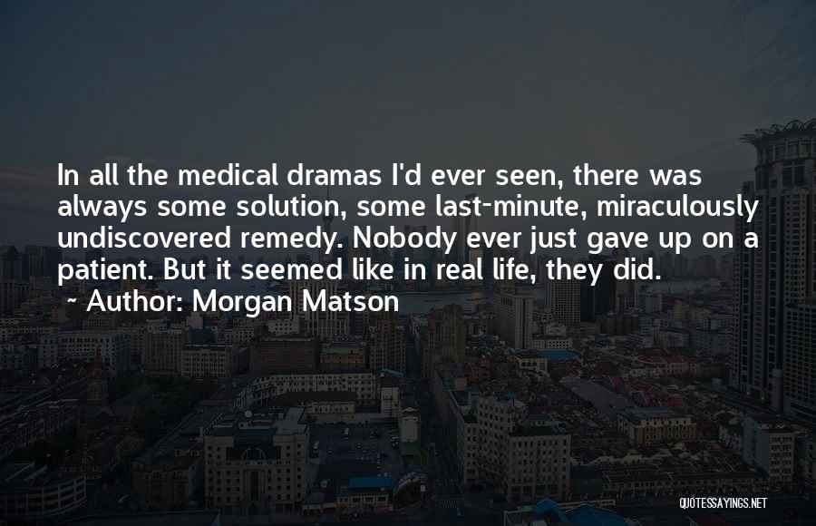 Morgan Matson Quotes 606028
