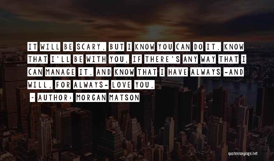 Morgan Matson Quotes 617278