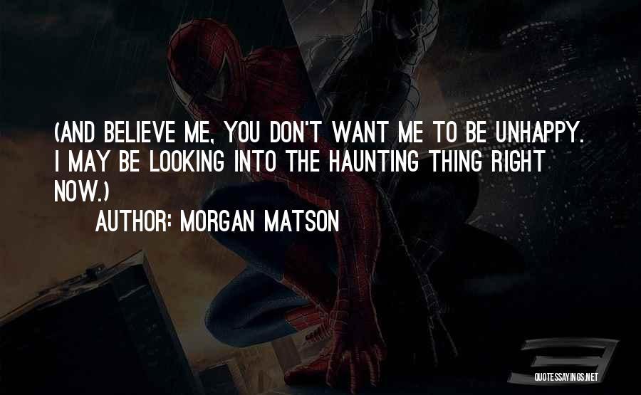 Morgan Matson Quotes 706302