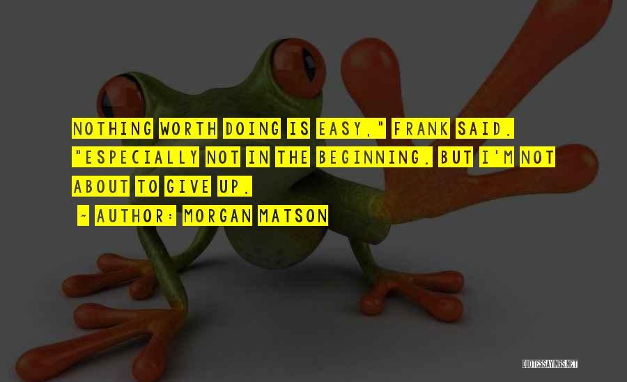 Morgan Matson Quotes 736951