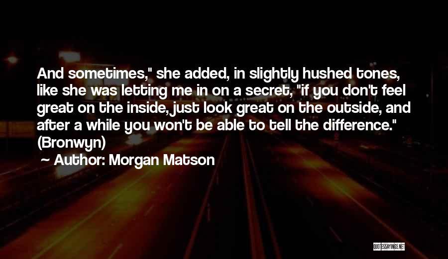 Morgan Matson Quotes 989170