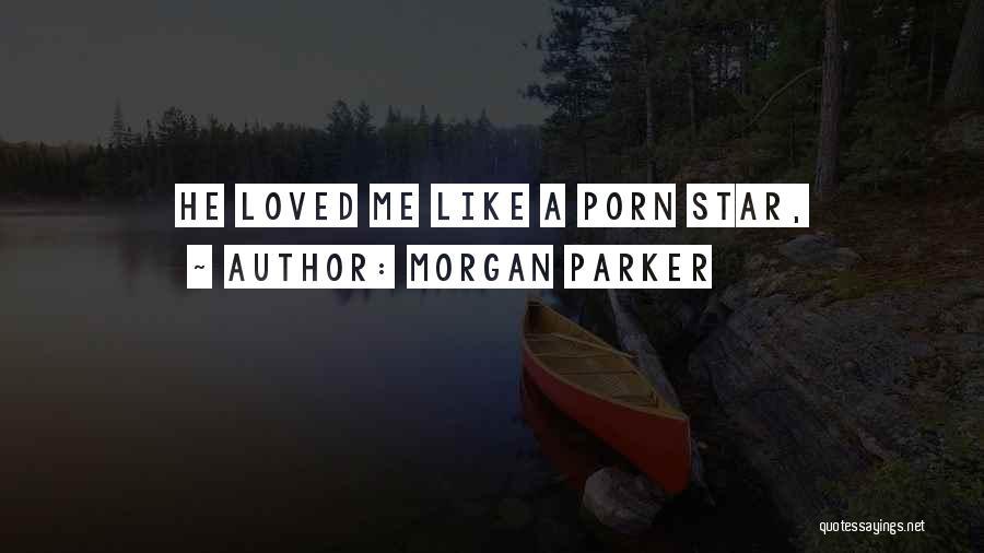 Morgan Parker Quotes 729395