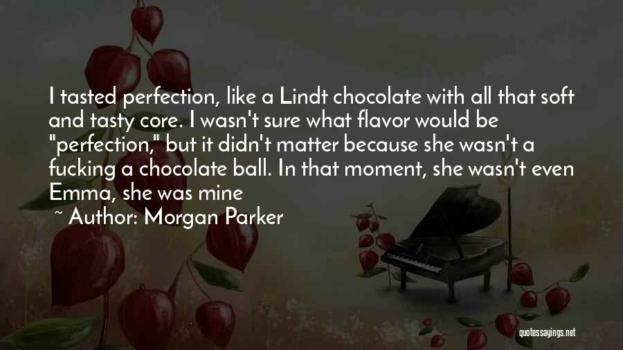 Morgan Parker Quotes 822375