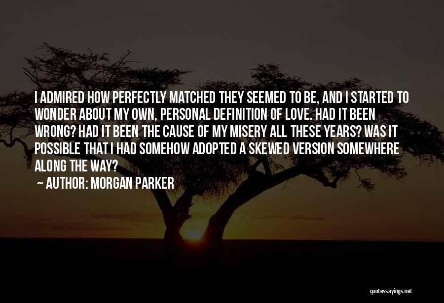 Morgan Parker Quotes 994507
