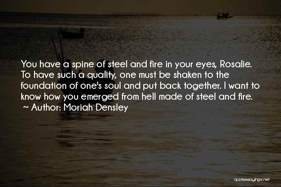 Moriah Densley Quotes 1783657