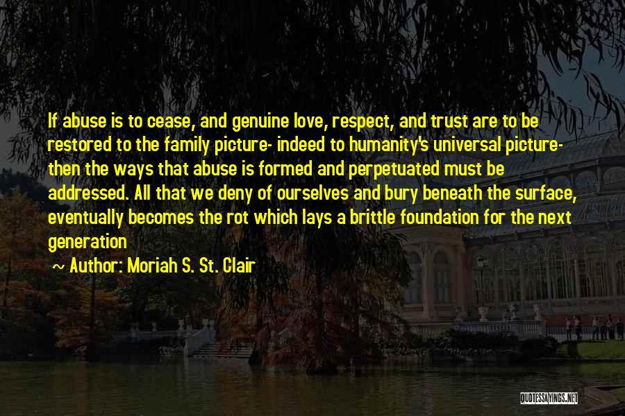 Moriah S. St. Clair Quotes 746065