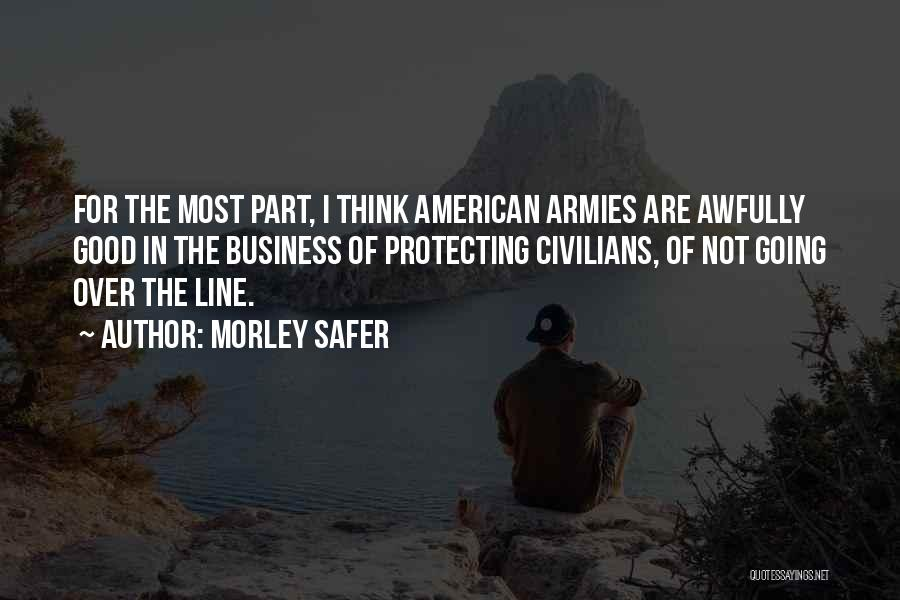 Morley Safer Quotes 1104002