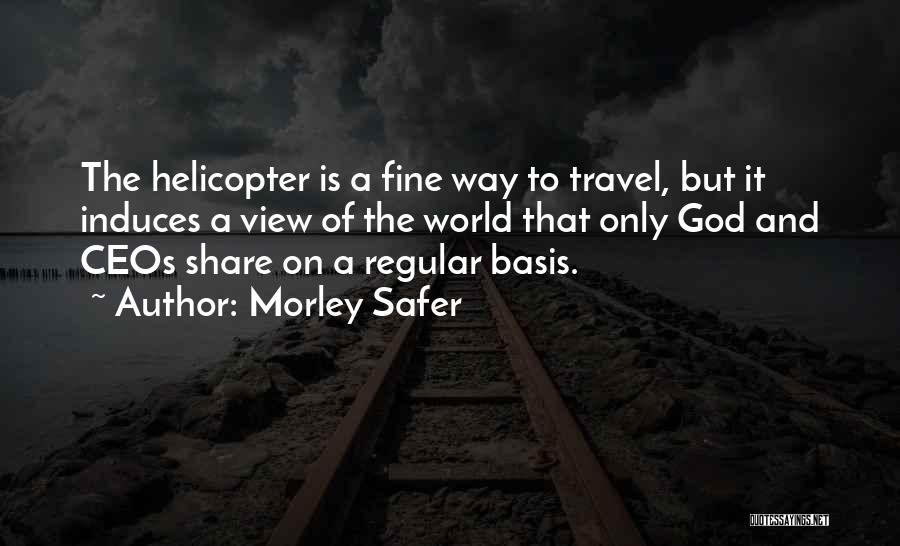 Morley Safer Quotes 1169858