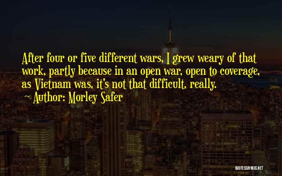 Morley Safer Quotes 1329037