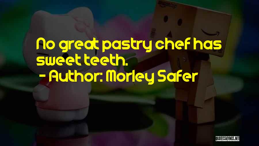 Morley Safer Quotes 1916899