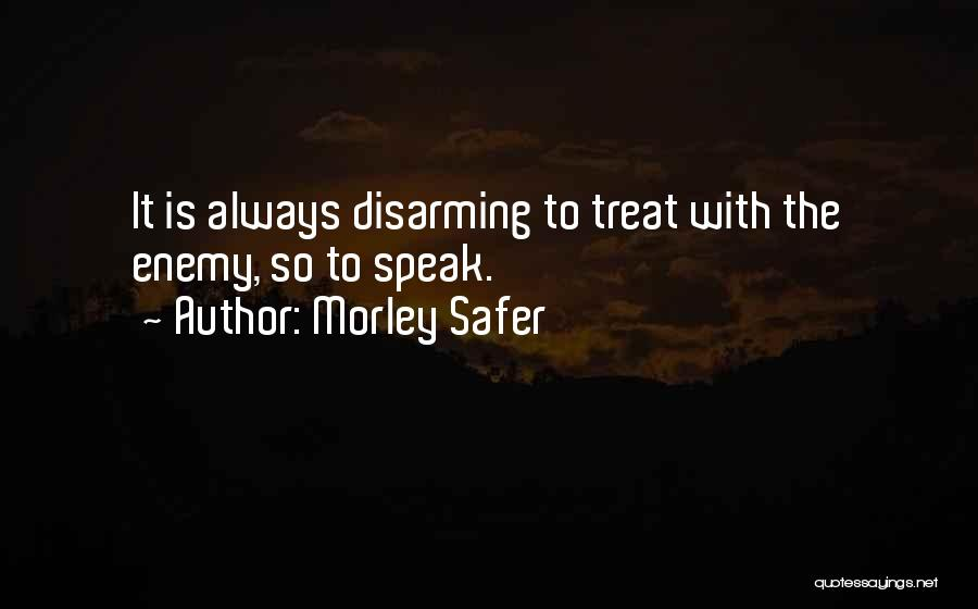 Morley Safer Quotes 2142456