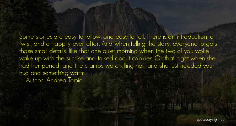 Morning And Night Quotes By Andrea Tomic