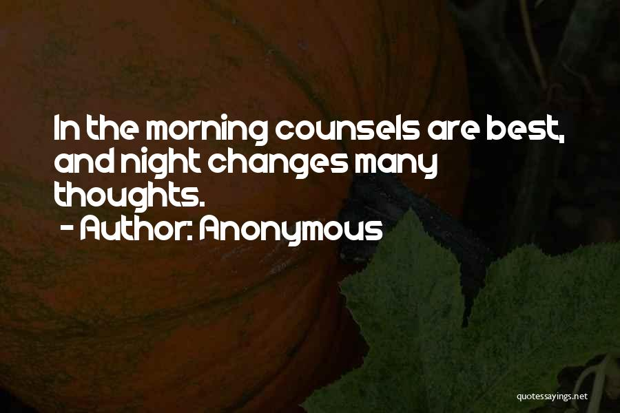 Morning And Night Quotes By Anonymous