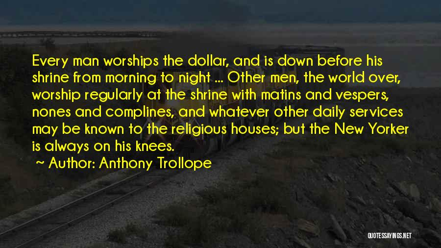 Morning And Night Quotes By Anthony Trollope