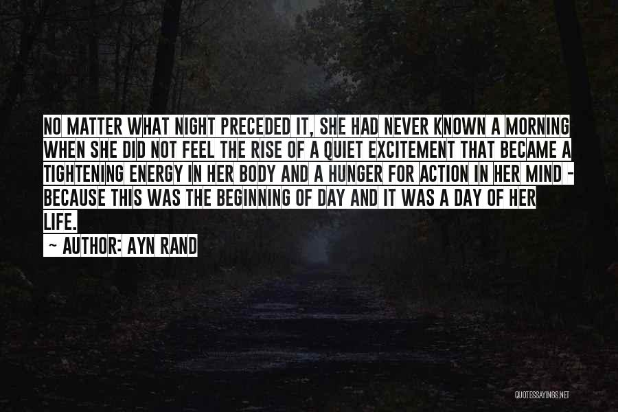 Morning And Night Quotes By Ayn Rand