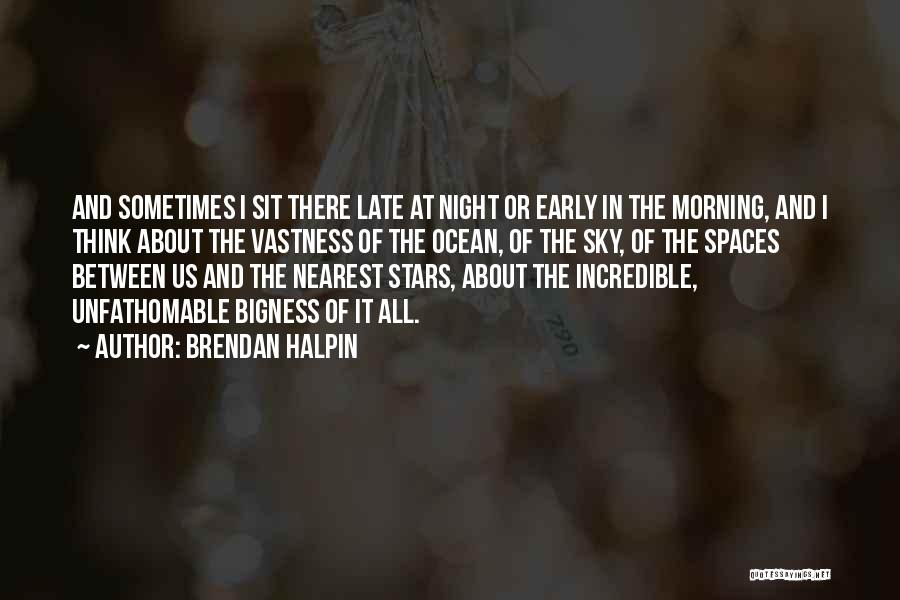Morning And Night Quotes By Brendan Halpin