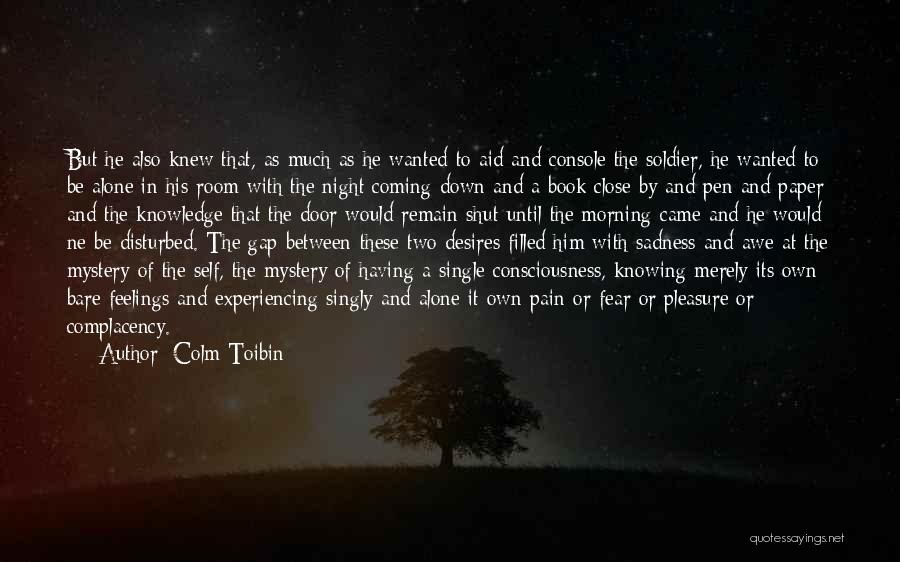 Morning And Night Quotes By Colm Toibin