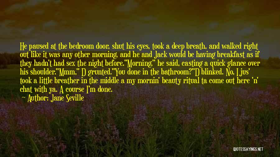 Morning And Night Quotes By Jane Seville
