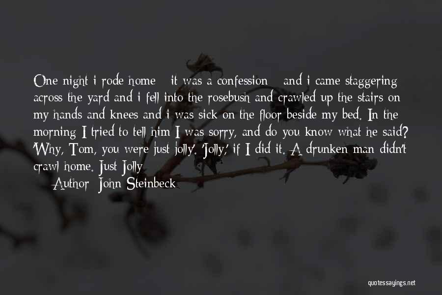 Morning And Night Quotes By John Steinbeck