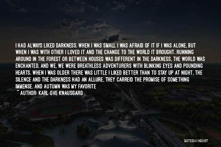 Morning And Night Quotes By Karl Ove Knausgard