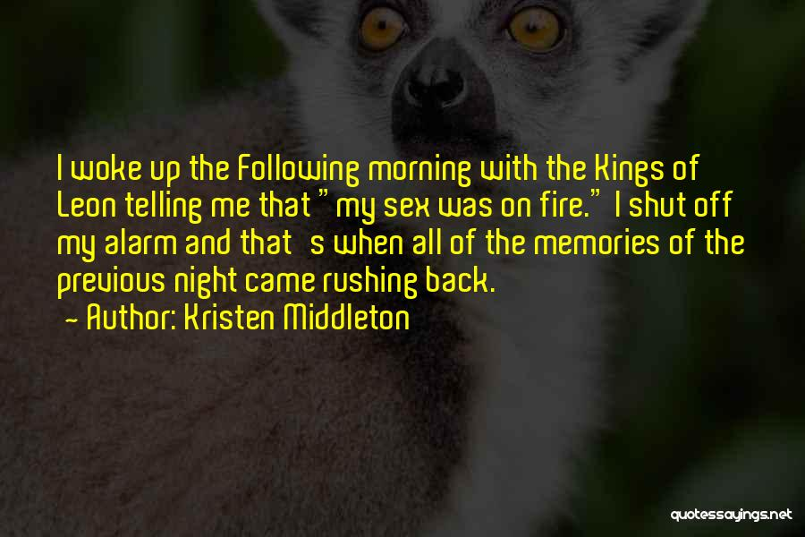 Morning And Night Quotes By Kristen Middleton