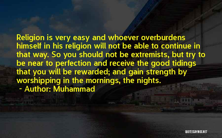 Morning And Night Quotes By Muhammad