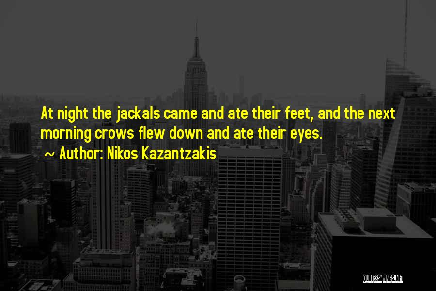 Morning And Night Quotes By Nikos Kazantzakis