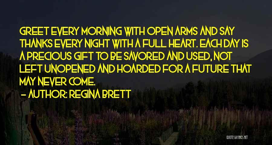 Morning And Night Quotes By Regina Brett
