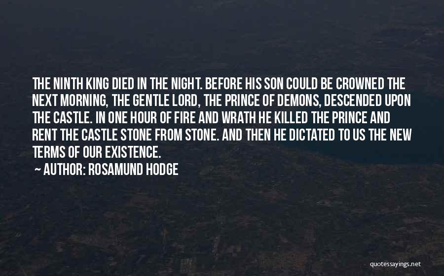 Morning And Night Quotes By Rosamund Hodge