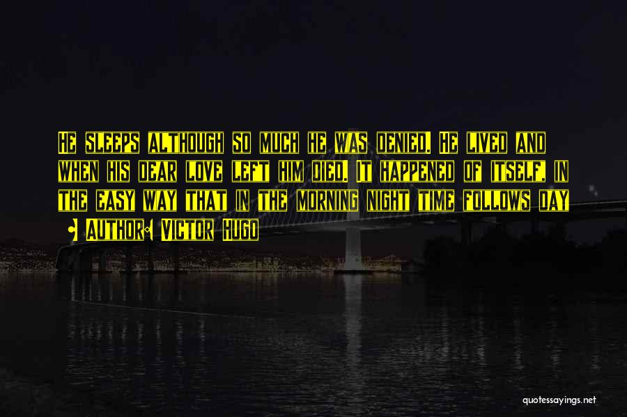 Morning And Night Quotes By Victor Hugo