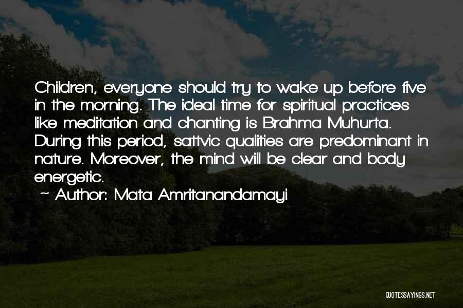 Morning Energetic Quotes By Mata Amritanandamayi