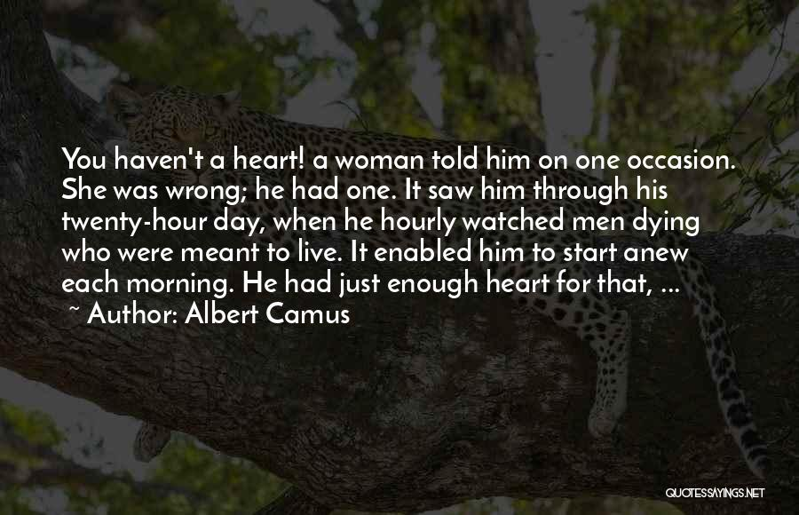 Morning For Him Quotes By Albert Camus
