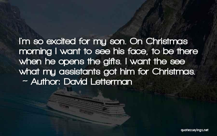 Morning For Him Quotes By David Letterman