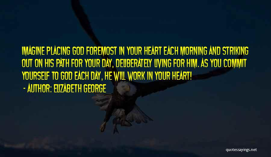 Morning For Him Quotes By Elizabeth George