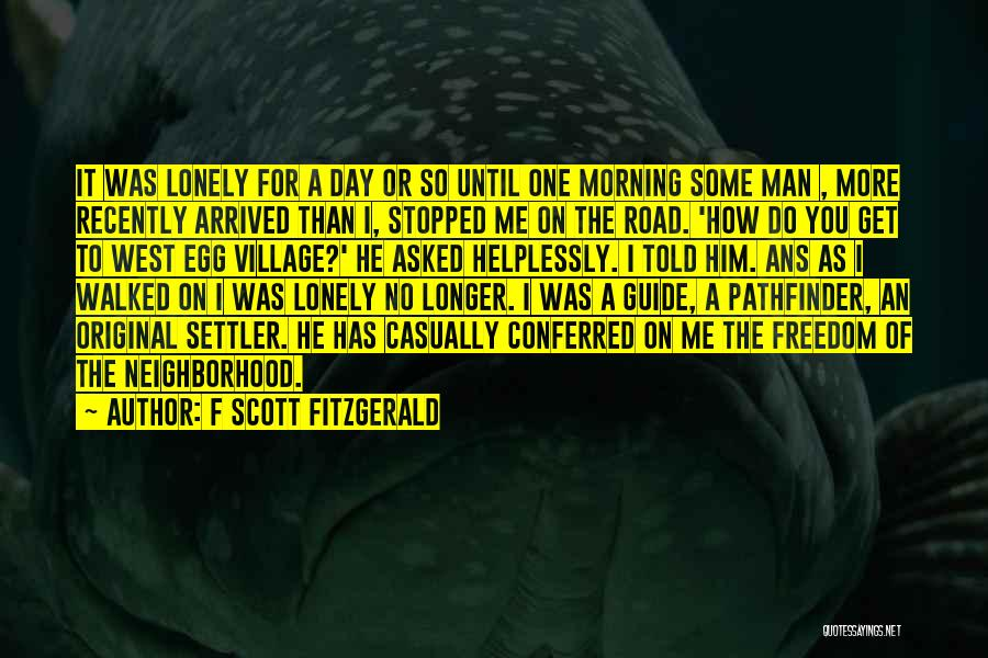 Morning For Him Quotes By F Scott Fitzgerald