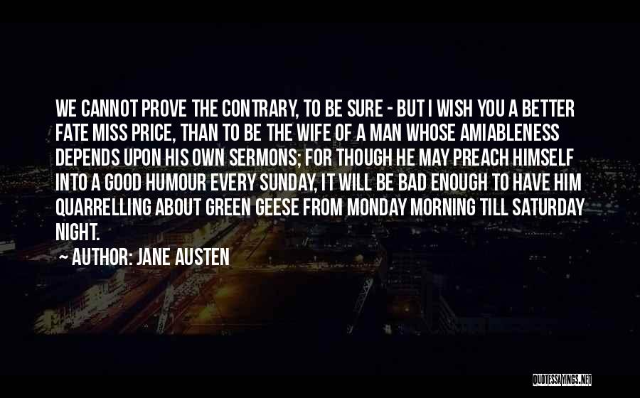 Morning For Him Quotes By Jane Austen