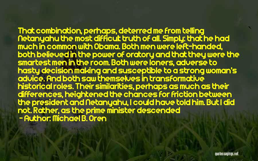 Morning For Him Quotes By Michael B. Oren