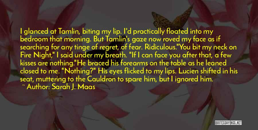 Morning For Him Quotes By Sarah J. Maas