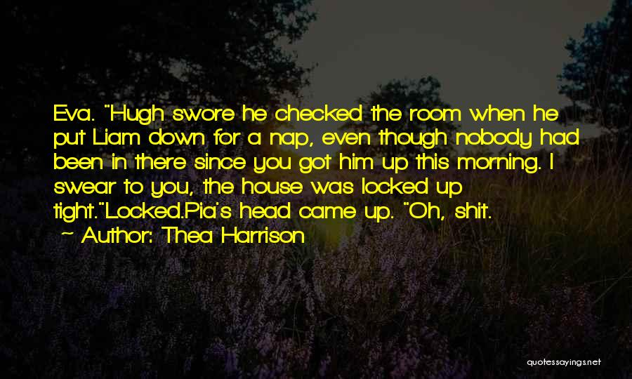Morning For Him Quotes By Thea Harrison