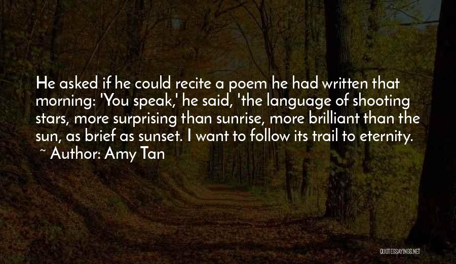 Morning Sun Love Quotes By Amy Tan