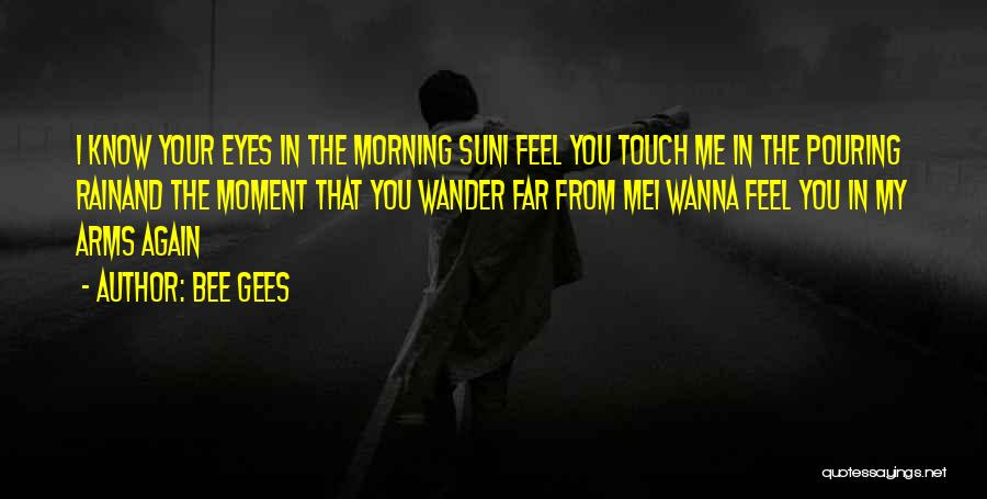 Morning Sun Love Quotes By Bee Gees