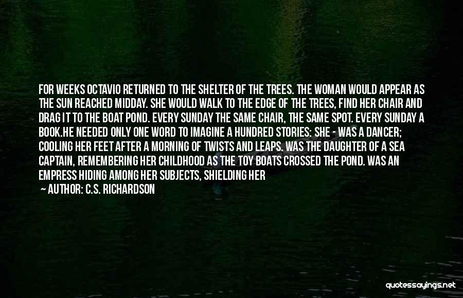 Morning Sun Love Quotes By C.S. Richardson