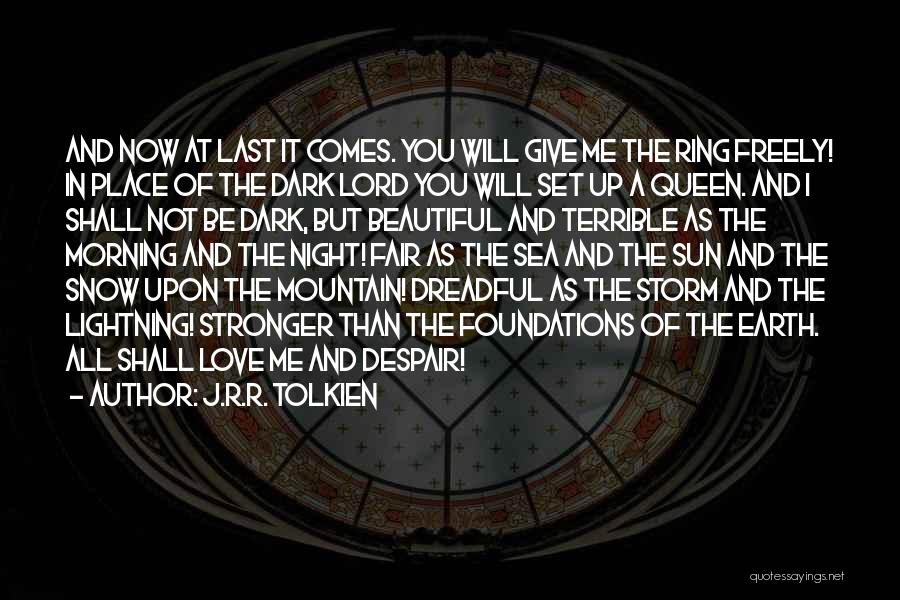 Morning Sun Love Quotes By J.R.R. Tolkien